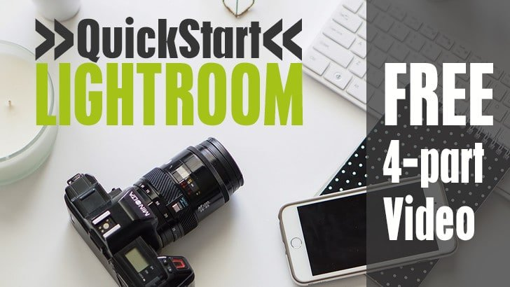Quick Start Learn Lightroom Video Series